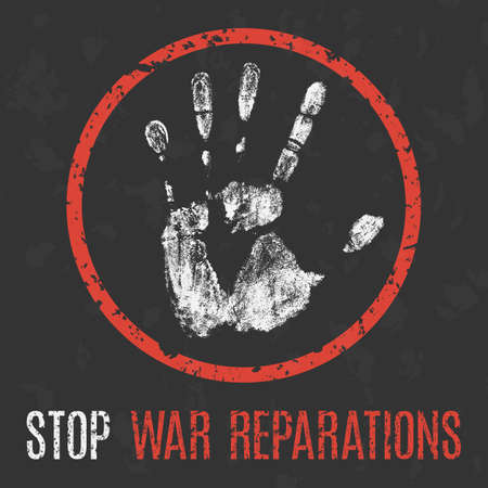 Vector illustration. Stop war reparations sign.