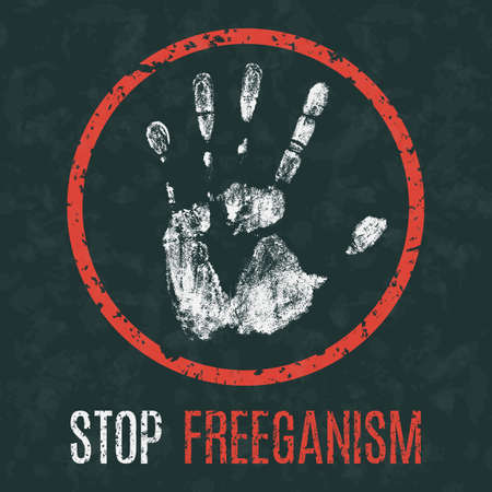 Vector illustration. Social problems of humanity. Stop freeganism.