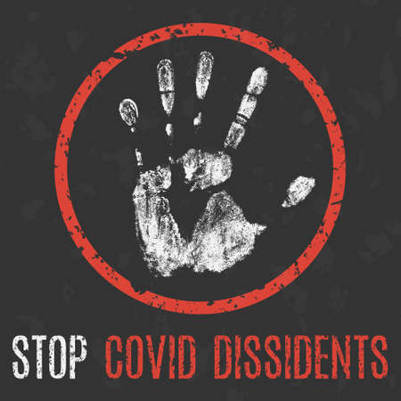Vector illustration. Social problems of humanity. Stop COVID dissidents.