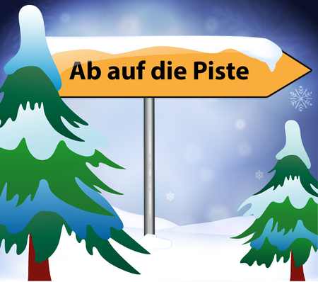 piste: Hit the slopes as place name sign