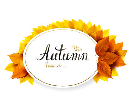 Autumn banner with lettering on a oval background. Decorated by orange autumn branch with season leaves. Illustration