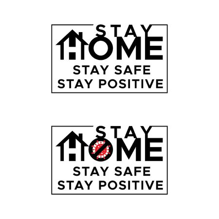 Stay home. Stay safe. Stay Positive. Lets stay home flat vector icon for apps and websites.