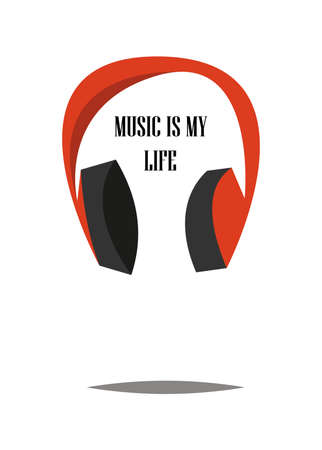 Headphones.Vector illustration.Cartoon style.Music is my life.