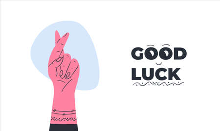 Good luck sign. The hand with the fingers crossed with the text good luck. Flat vector illustration.