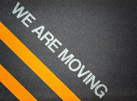 We are moving - Text Writing Road Asphalt Word Floor Ground