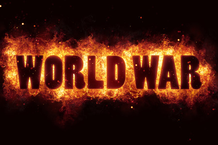 world war terror terrorism fire burn flame text is explode