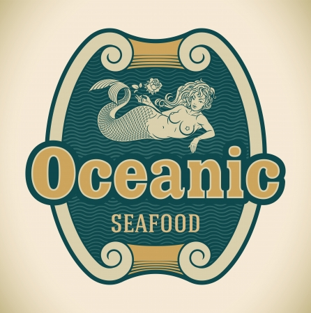Retro-styled seafood label including an image of mermaid