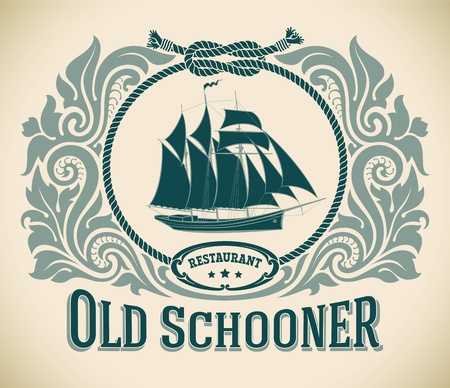 schooner: Retro-styled restaurant label including the image of a sailboat