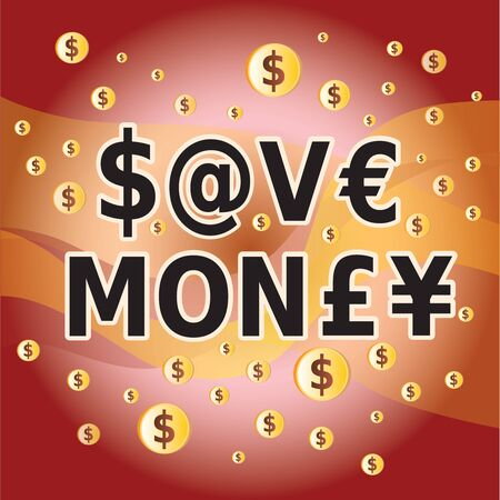 Save Money - Letters and Money Currency Symbols on Red Background
