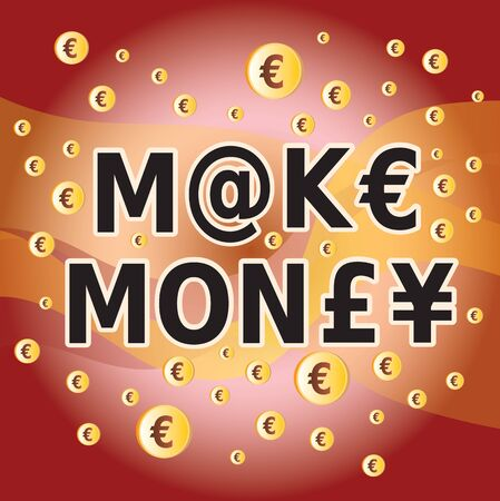 Make Money - Letter and Money Currency Symbols in Red Brown and Gold Colors