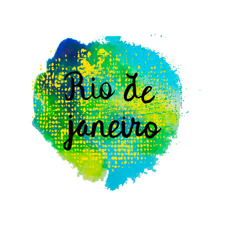 Hand drawn Inscription Rio de Janeiro Brazil vacation on a background watercolor stains,colors of the Brazilian flag, Brazil Carnival,watercolor paints. Summer, ink color. Illustration