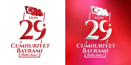 図 29 ekim ジュムフリイェト Bayrami kutlu olsun、日トルコ共和国をベクトルします。翻訳: 29 10 月共和国トルコとトルコ幸せな休日のナショナルデー。デ