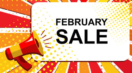 Pop art sale background with megaphone and FEBRUARY SALE announcement. Loudspeaker vector banner in flat style.