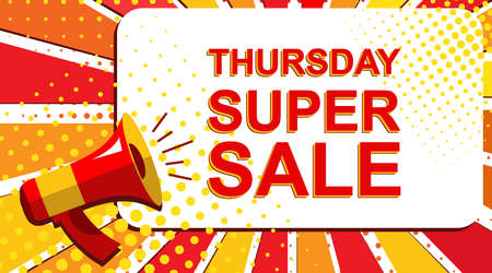 thursday: Pop art sale background with megaphone and THURSDAY SUPER SALE announcement. Loudspeaker vector banner in flat style.