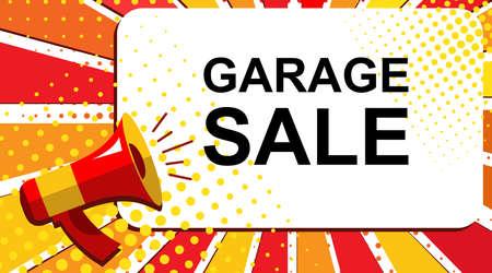 Popart verkoop achtergrond met megafoon en GARAGE verkoop aankondiging. Luidspreker vectorbanner in vlakke stijl.