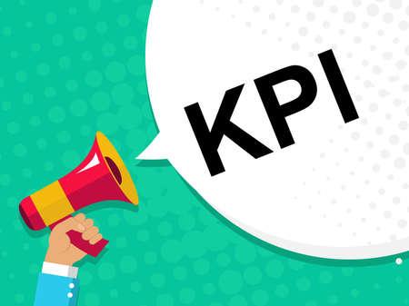Flat illustration of human hand holding megaphone with announce on the bubble speech KPI - key performance indicator. Pop art background