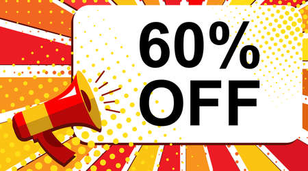 Pop art sale background with megaphone and 60 PERCENT OFF announcement. Loudspeaker vector banner in flat style.