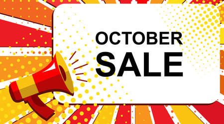 Pop art sale background with megaphone and OCTOBER SALE announcement. Loudspeaker vector banner in flat style. Illustration