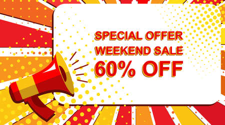 Pop art sale background with megaphone and SPECIAL OFFER WEEKEND SALE 60 PERCENT announcement. Loudspeaker vector banner in flat style.