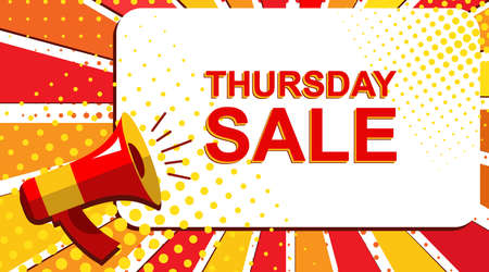 thursday: Pop art sale background with megaphone and THURSDAY SALE announcement. Loudspeaker vector banner in flat style.