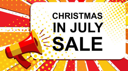 christmas in july: Pop art sale background with megaphone and CHRISTMAS IN JULY SALE announcement. Loudspeaker vector banner in flat style.