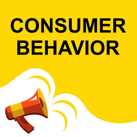 behavior: Flat illustration of megaphone with announce on the bubble speech CONSUMER BEHAVIOR. Loudspeaker vector symbol with text template.