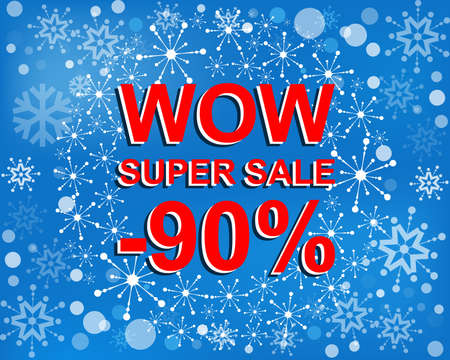 Big winter sale poster with WOW SUPER SALE MINUS 90 PERCENT text. Advertising blue and red banner template