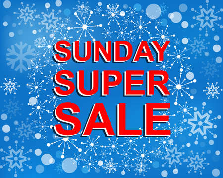 sunday market: Big winter sale poster with SUNDAY SUPER SALE text. Advertising blue and red banner template