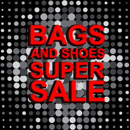 Big sale poster with BAGS AND SHOES SUPER SALE text. Advertising monochrome and red banner template