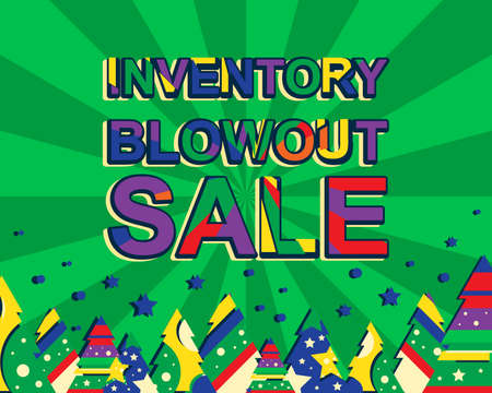 blowout: Big winter sale poster with INVENTORY BLOWOUT SALE text. Advertising banner template with christmas trees. Green background Illustration