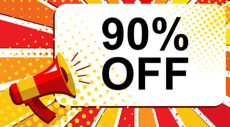 Pop art sale background with megaphone and 90 PERCENT OFF announcement. Loudspeaker vector banner in flat style. Stock Photo