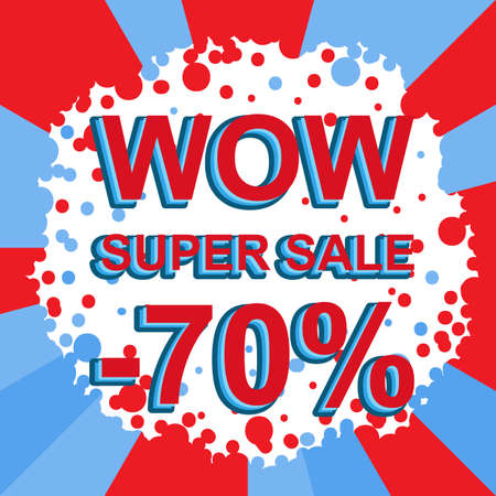 seventy: Red and blue sale poster with WOW SUPER SALE MINUS 70 PERCENT text. Bright advertising banner template