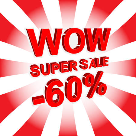 Red sale poster with WOW SUPER SALE MINUS 60 PERCENT text. Bright advertising banner template
