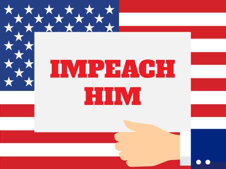 Hand Holding a Poster with the Impeachment Word on the USA Flag Background. Flat Style Vector Illustration