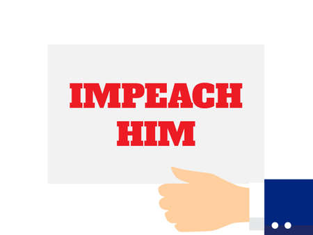 Hand Holding a Poster with the Impeachment Word on White Background. Flat Style Vector Illustration