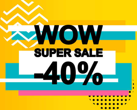 Sale poster with WOW SUPER SALE text or advertising banner template. Big discount special offer vector illustration