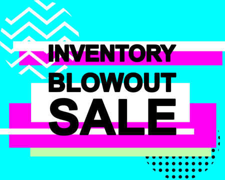 Sale poster with INVENTORY BLOWOUT SALE text or advertising banner template. Big discount special offer vector illustration