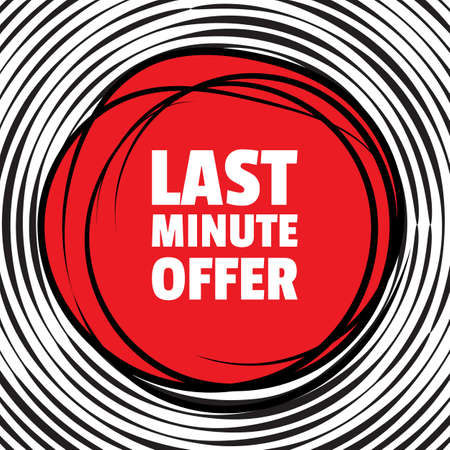 Last Minute Offer Text Banner. Promotion and Discount Icon in Round Frame in Pop Art Style