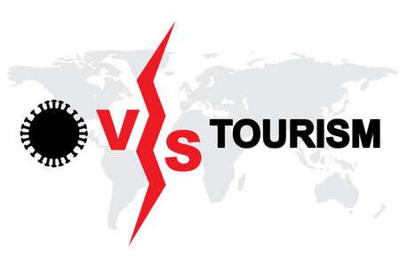Coronavirus VS Tourism concept. Corona virus global economic problem, 2019-ncov symbol, covid-19 and travel sign, pandemic vector illustration Stock Illustratie