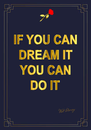 Quote if you can dream it you can do it - gold Stock Photo