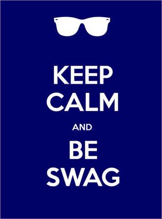 swag: Mantenga la calma y sea bot�n ilustraci�n azul pantalla Foto de archivo