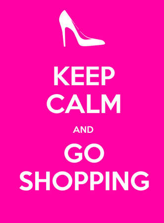 go shopping: Keep calm and go shopping illustration display pink Stock Photo