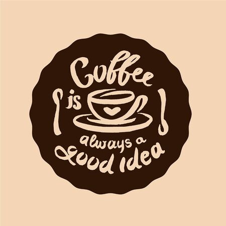 Vector hand drawn Coffee quote lettering illustration composition with cup symbol Çizim