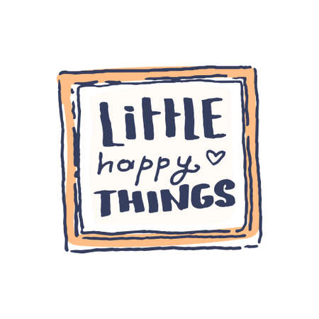 Quote picture in frame in cute cozy hugge cartoon style illustration