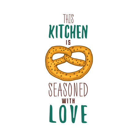 Brezel or german bagel, cooking stuff for menu decoration. baking logo emblem or label, engraved hand drawn in old sketch or and vintage style. This kitchen is seasoned with love Illustration