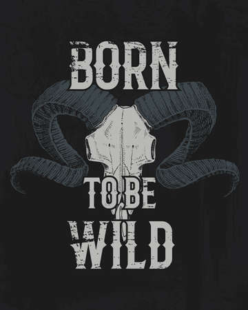 Born to be wild lettering in black illustration.