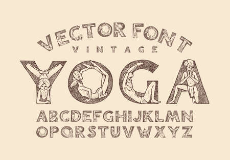 Decorative alphabet in ancient style. Yoga and letters. Indian monk man in various poses. Old Font for labels. Vintage typeface. Editable and layered monogram. Hand drawn sketch. Vector illustration
