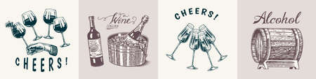 Wine posters or banners set. Alcoholic drink in the hand. Sparkling champagne background, Cheers toast, ice bucket, wooden barrel. Grapes Corkscrew Cork. Drawn engraved sketch for bar, restaurant menu