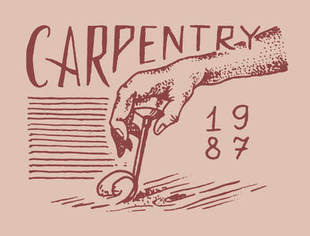 Hand with tool. Wood label for Workshop or signboards. Vintage  Badge for typography or t-shirt. Drawn engrave carpenter sketch. Banque d'images - 149349610