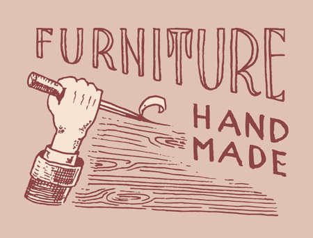 Hand with tool. Wood label for Workshop or signboards. Vintage  Badge for typography or t-shirt. Drawn engrave furniture sketch.